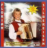 Songtexte von Florian Silbereisen - Mein allerbester Freund ist die Ziehharmonika