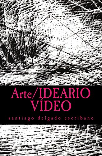 Arte/IDEARIO VÍDEO