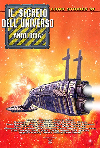 Il segreto dell'universo (Collana Long Stories SF) (Italian Edition)