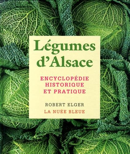 Eloge des légumes d'Alsace