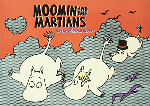 Moomin and the Martians por Tove Jansson