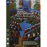 Nuovo dialogo con la storia e l'attualità. Con Atlante geopolitico-Extrakit-Openbook. Con e-book. Con espansione online. Per le Scuole superiori: 1