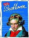 Facile Beethoven. Raccolta di brani celebri trascritti per pianoforte
