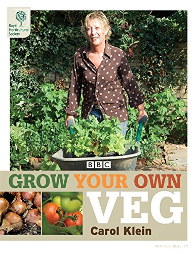 Carol Garten (RHS Grow Your Own: Veg (Royal Horticultural Society Grow Your Own))