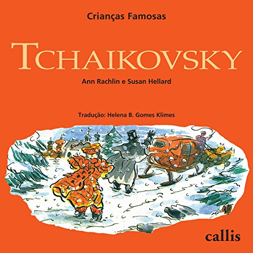 Tchaikovsky (Crianças Famosas) por Ann Rachlin