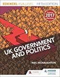 Edexcel UK Government and Politics for AS/A Level Fifth Edition