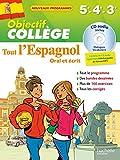 Objectif Collège - Tout l'espagnol - 5e - 4e et 3e