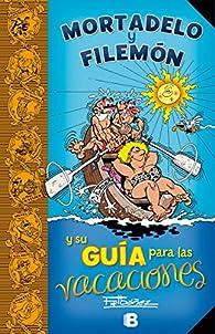 Mortadelo y Filemón y su Guía para las vacaciones par Francisco Ibáñez