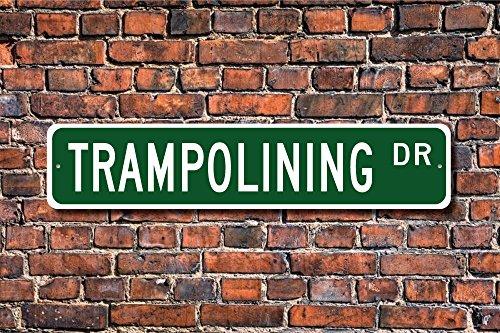 Stree Schild Trampolinspringen Trampolinspringen Fan Geschenk Trampolin Metall Aluminium Schild Wandschild Dekoration -