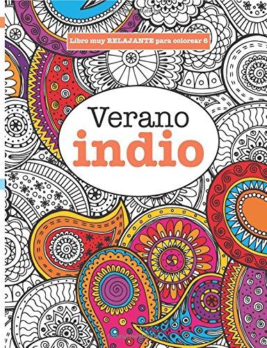 Libros para Colorear Adultos 6: Verano indio: Volume 6 (Libros muy RELAJANTES para colorear) por Elizabeth James