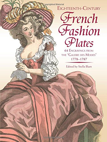 Eighteenth-Century French Fashions in Full (Kostüme Century 20th)