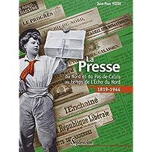 La presse du Nord et du Pas-de-Calais au temps de l'Echo du Nord : 1918-1944