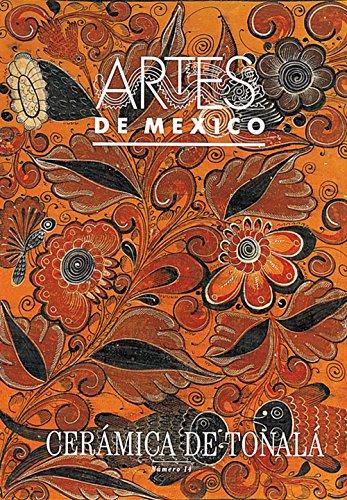 Ceramica De Tonala/ Ceramics From Tonala por Artes de Mexico