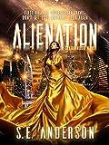 Alienation: Book 2 of the Starstruck saga