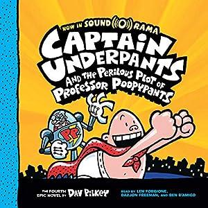 3a89049fa Captain Underpants and the Perilous Plot of Professor Poopypants: Captain  Underpants, Book 4 (Audio Download): Amazon.co.uk: Dav Pilkey, Len  Forgione, ...