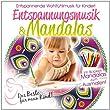 Das Beste f�r Mein Kind:Entspannungsmusik&Mandalas