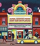 Alfred, Quentin et Pedro sont sur un plateau: 12 réalisateurs planqués dans leurs films... Trouve-les si tu peux !