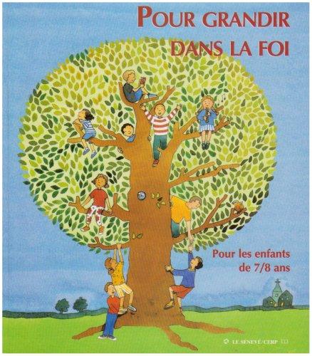 Pour grandir dans la foi CE1 : Livre enfant