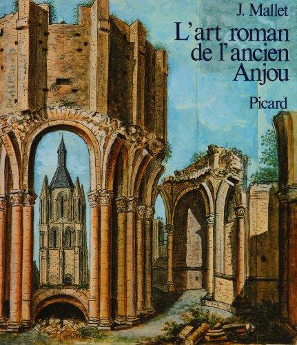 L'Art roman de l'ancien Anjou