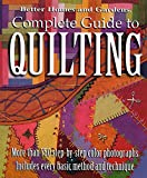 Complete Guide to Quilting (Better Homes & Gardens Crafts)