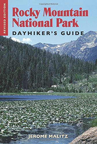 Rocky Mountain National Park Dayhiker's Guide (Co Rocky Mountain National Park)