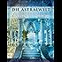 Die Astralwelt: Reisen durch die feinstofflichen Ebenen
