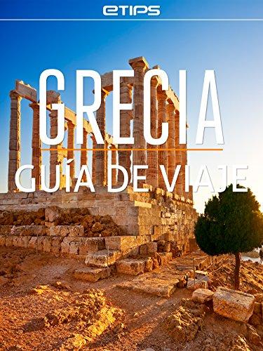 Grecia Guía de Viaje eBook: LTD, eTips: Amazon.es: Tienda Kindle