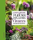 petit larousse fleurs et plantes vivaces