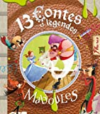 13 contes et légendes maboules (13 histoires maboules) (French Edition)
