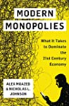 Modern Monopolies: What It Takes to D...