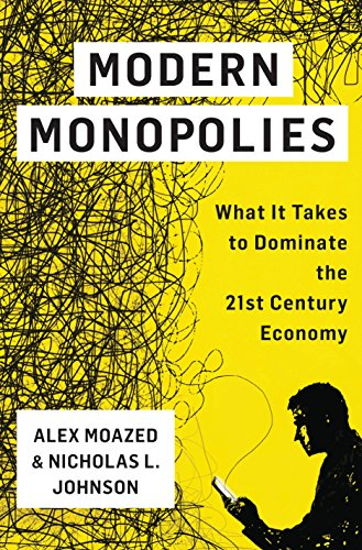 modern-monopolies-what-it-takes-to-dominate-the-21st-century-economy