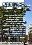 eBook Gratis da Scaricare L amministratore immobiliare Periodico indipendente degli amministratori di condominio 171 (PDF,EPUB,MOBI) Online Italiano