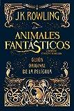 Animales fantasticos y donde encontrarlos (guión original) (Juvenil) (Tapa dura)