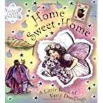 Flower Fairies Friends - Home, Sweet Home: A Little Book Of Fairy Dwellings