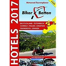 Bikerbetten Hotels 2017: Motorrad Tourenplaner