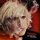 Give My Love to London - Marianne Faithfull