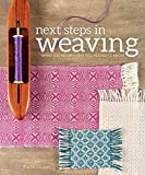 Next Steps in Weaving
