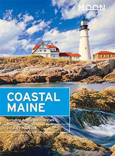 Acadia National Park Me (Moon Coastal Maine: Including Acadia National Park (Moon Handbooks))