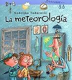 Descubre La Meteorologia