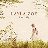 Songtexte von Layla Zoe - The Lily
