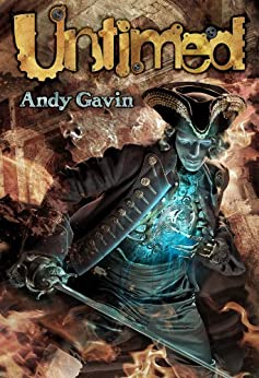 Untimed: a Time Travel Adventure (Rules of the Regulator Book 1) (English Edition) par [Gavin, Andy]