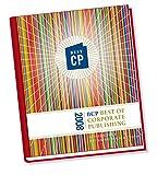 Best of Corporate Publishing 2008: Ausgezeichnete Unternehmenspublikationen