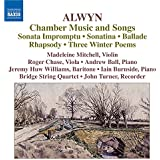 William Alwyn: Chamber Music and Songs [8570340]