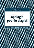 Telecharger Livres Apologie pour le plagiat (PDF,EPUB,MOBI) gratuits en Francaise