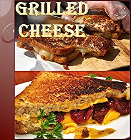 ... Cookbook (grilled cheese recipes, grilled cheese, grilled ... grilled