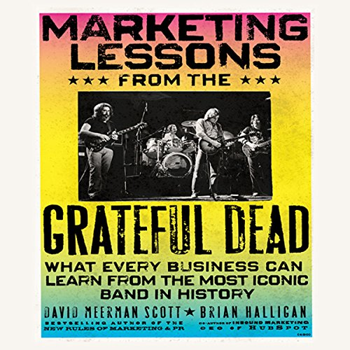 Marketing Lessons from the Grateful Dead  Audiolibri