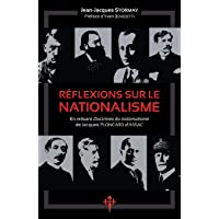 Réflexions sur le nationalisme: En relisant 'Doctrines du nationalisme' de Jacques Ploncard d'Assac