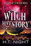 Witch Love Story (Heart of a Witch Book 3)