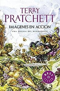 Imágenes en Acción par Terry Pratchett