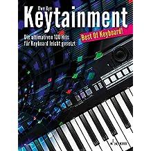 Keytainment: Best Of Keyboard!. Band 1. Keyboard. by Uwe Bye (2012-12-05)